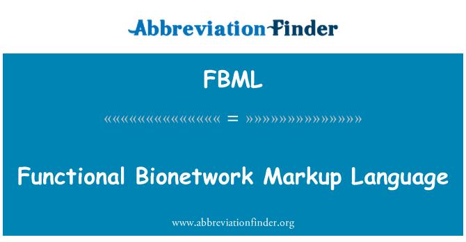 FBML: Funktsionaalne Bionetwork märgistuskeel