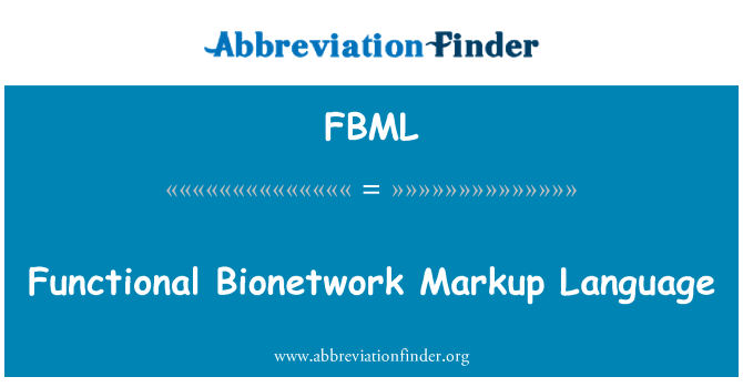 FBML: Fonksiyonel Bionetwork biçimlendirme dili