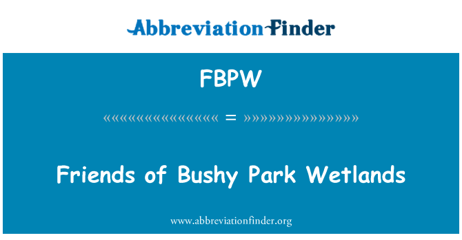 FBPW: Friends of Bushy Park Wetlands