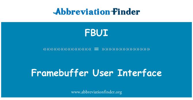FBUI: Framebuffer User Interface