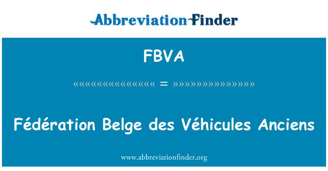 FBVA: Fédération Belge des Véhicules Anciens