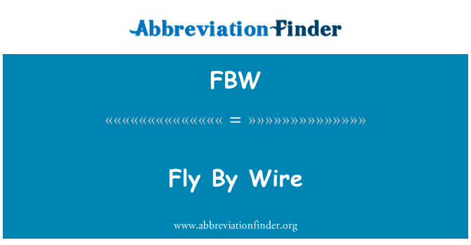 FBW: Fly By Wire