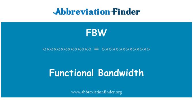 FBW: İşlevsel bant genişliği