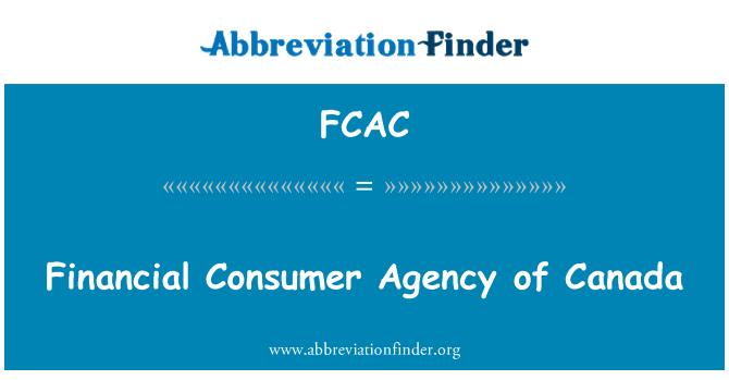 FCAC: Asiantaeth defnyddwyr ariannol Canada