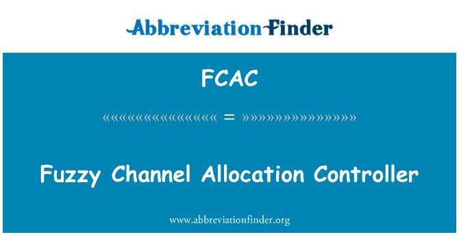 FCAC: مبہم چینل مختص کنٹرولر
