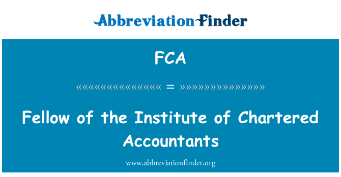 FCA: Fellow of the Institute of Chartered Accountants