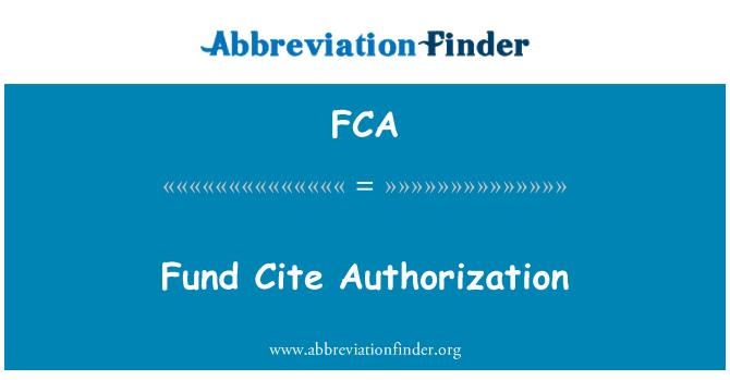 FCA: Fund Cite Authorization