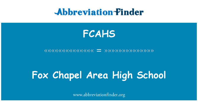 FCAHS: Fox Chapel Area High School