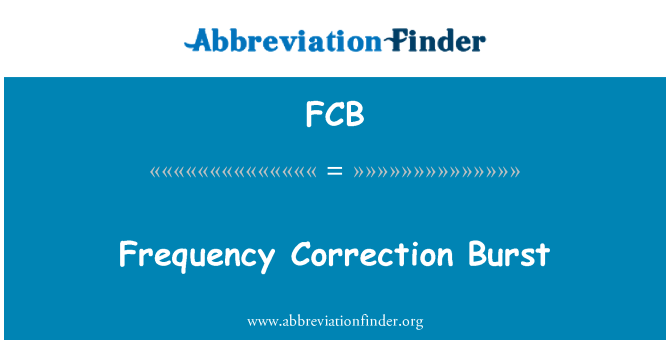 FCB: Frequency Correction Burst