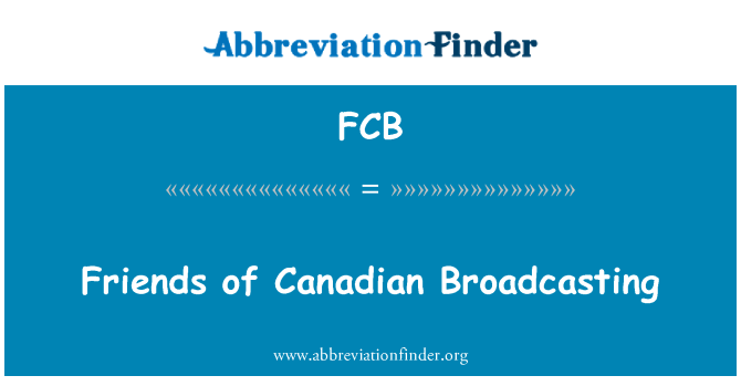 FCB: Friends of Canadian Broadcasting