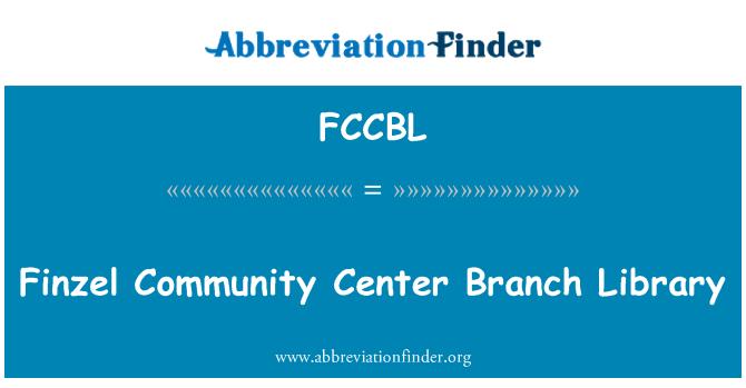 FCCBL: Finzel Community Center Branch Library