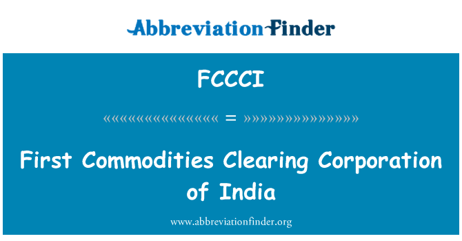 FCCCI: First Commodities Clearing Corporation of India