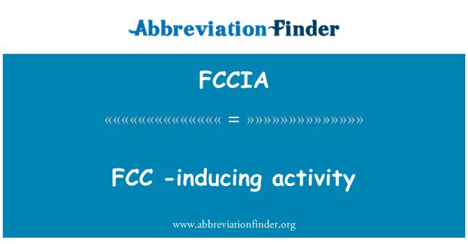 FCCIA: 催化裂化-诱导活性