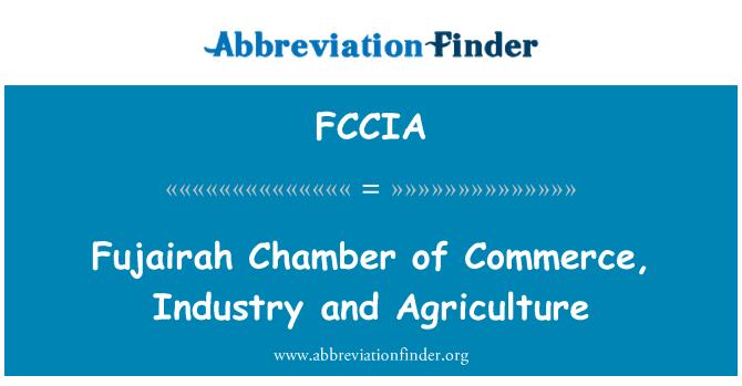 FCCIA: Fujairah cámara de comercio, industria y agricultura