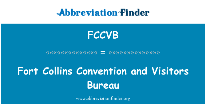 FCCVB: Fort Collins Convention and Visitors Bureau