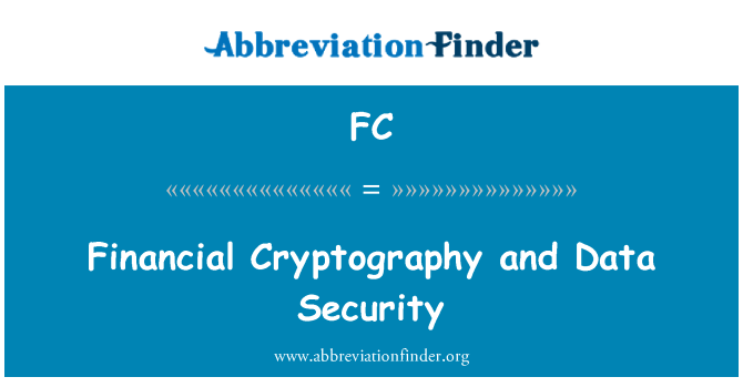 FC: Financial Cryptography and Data Security
