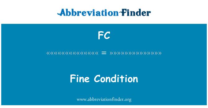 FC: Fine Condition