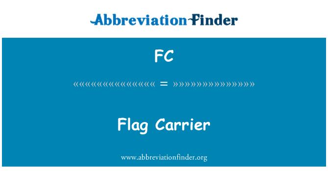 FC: Flag Carrier
