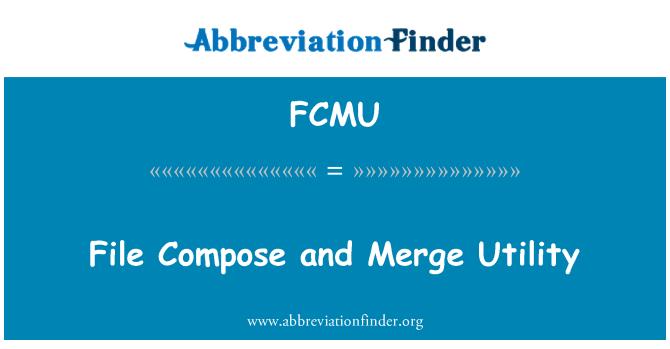 FCMU: Archivo de componer y combinar utilidad