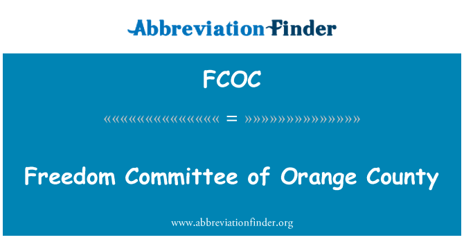 FCOC: Freedom Committee of Orange County