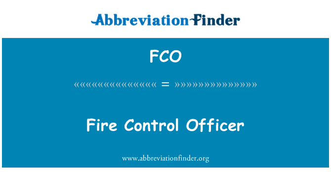 FCO: Fire Control Officer