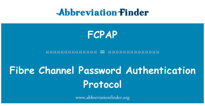 FCPAP: Fibre Channel Password Authentication Protocol