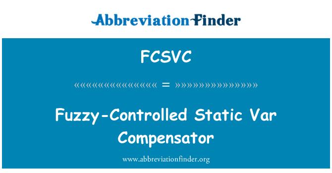 FCSVC: Fuzzy-Controlled Static Var Compensator