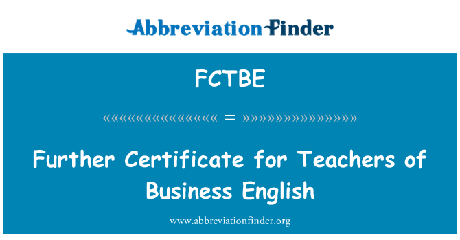 FCTBE: Further Certificate for Teachers of Business English