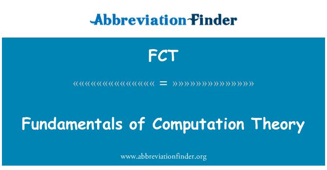 FCT: Fundamentals of Computation Theory