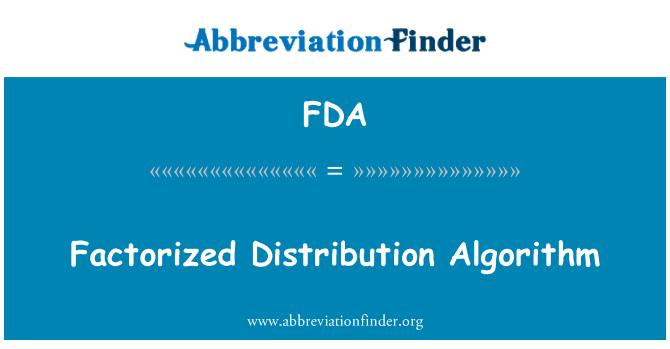 FDA: Factorized Distribution Algorithm