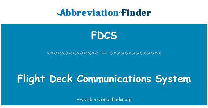 FDCS: Flight Deck Communications System