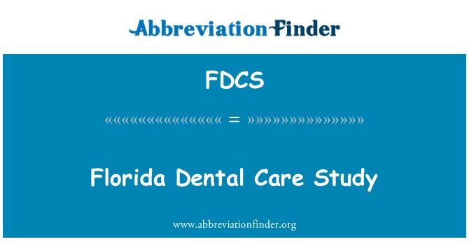 FDCS: Florida Dental Care Study