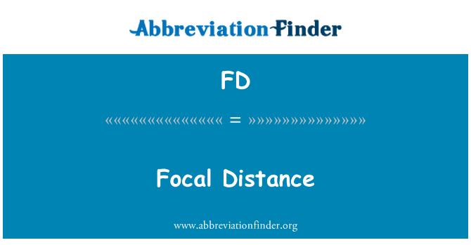 FD: Focal Distance
