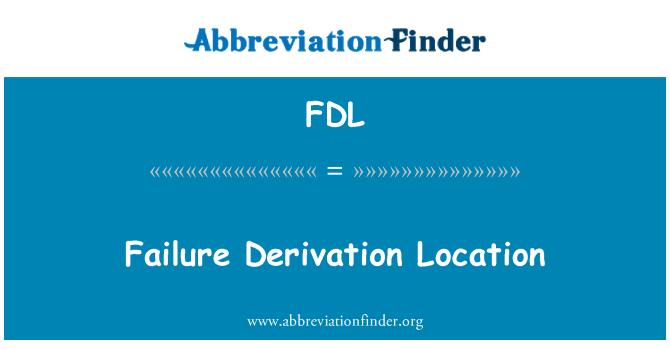 FDL: Failure Derivation Location