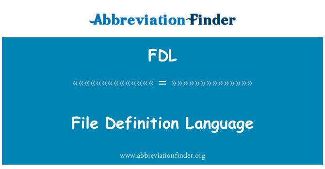 FDL: Lenguaje de definición de archivo