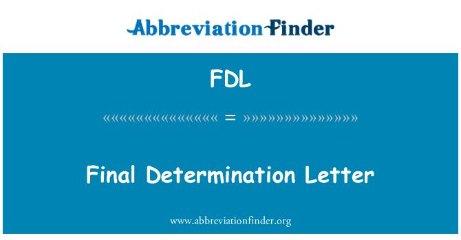 FDL: Carta de determinación final