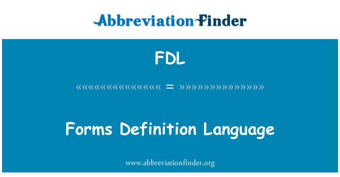 FDL: Forms Definition Language