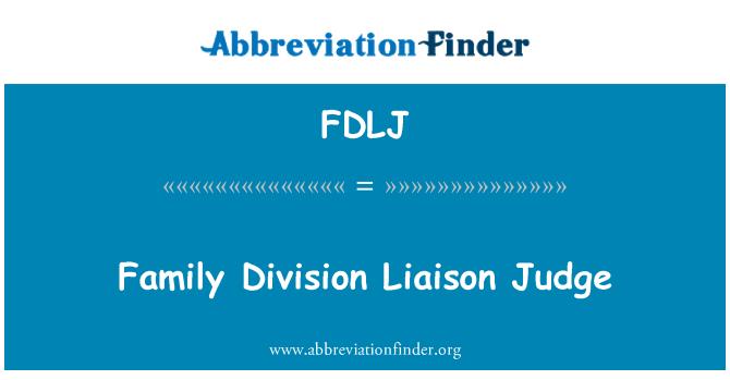 FDLJ: Juez de enlace de la división de familia