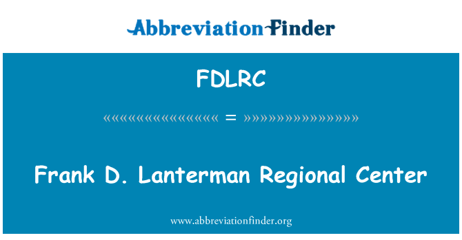 FDLRC: Frank D. Lanterman Regional Center