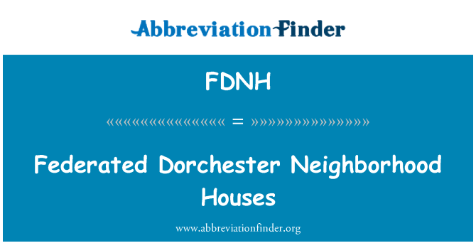 FDNH: Federated Dorchester Neighborhood Houses