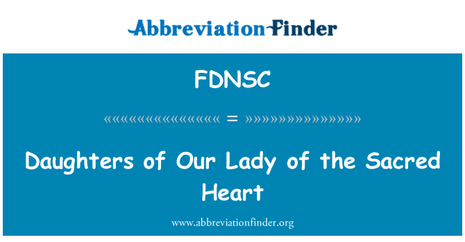 FDNSC: Daughters of Our Lady of the Sacred Heart