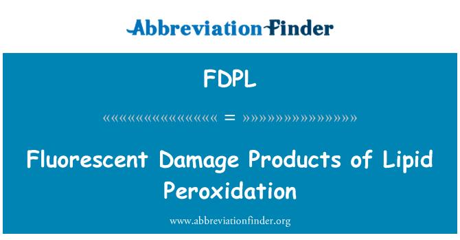 FDPL: Fluorestseeriv kahju toodete lipiidide Peroxidation