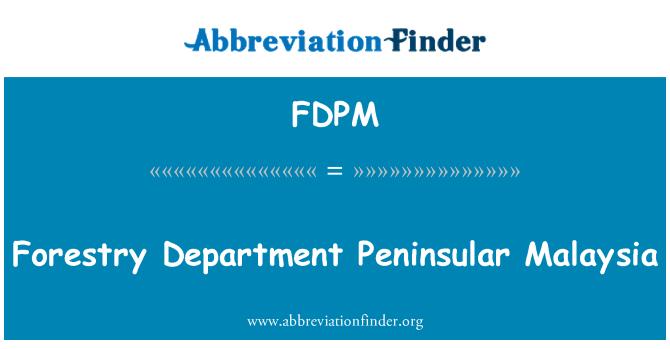 FDPM: Departamento Forestal de Malasia Peninsular