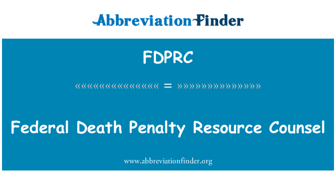 FDPRC: Federal Death Penalty Resource Counsel
