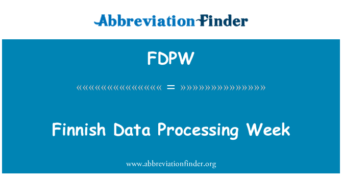 FDPW: Finnish Data Processing Week
