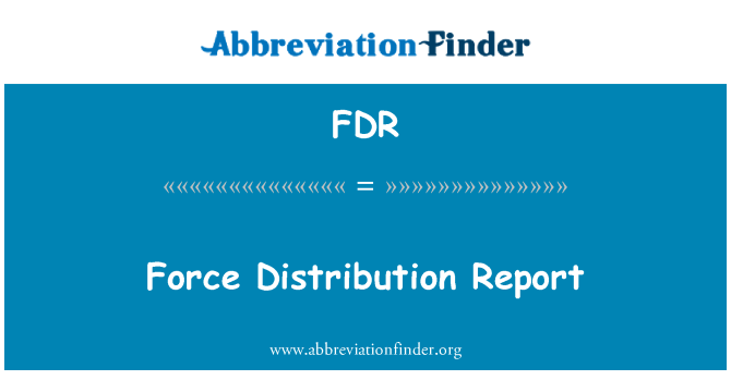 FDR: Force Distribution Report