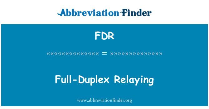 FDR: Full-Duplex Relaying