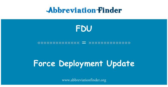 FDU: Force Deployment Update