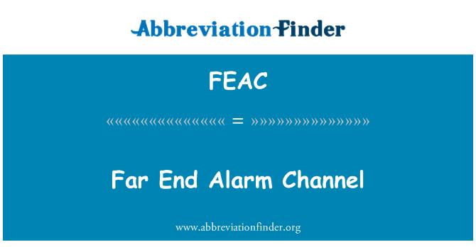 FEAC: Uzak bitiş Alarm kanal