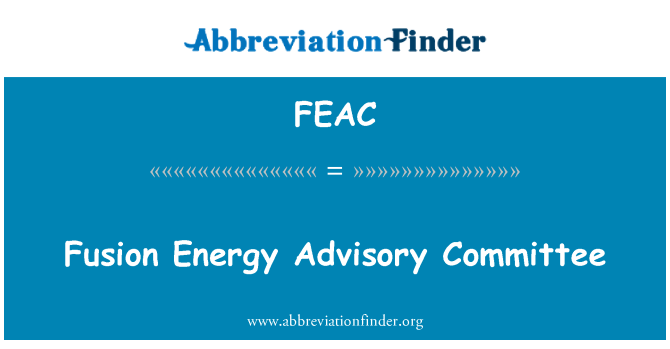 FEAC: Füzyon enerji Danışma Kurulu